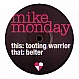 MIKE MONDAY - TOOTING WARRIOR - PLAYTIME - VINYL RECORD - MR167787