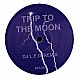 ACEN - TRIP II THE MOON (2005 REMIX) - DEL - VINYL RECORD - MR169035