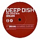 DEEP DISH - DREAMS (CLUB MIX) - POSITIVA - VINYL RECORD - MR172353