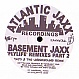 BASEMENT JAXX - FLYLIFE (REMIXES) (PART 2) - ATLANTIC JAXX - VINYL RECORD - MR173112