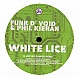 FUNK D'VOID & PHIL KIERAN - WHITE LICE - SOMA - VINYL RECORD - MR173130