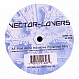VECTOR LOVERS - POST ARCTIC INDUSTRIES - SOMA - VINYL RECORD - MR173792