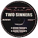TWO SINNERS - SECOND THOUGHTS - MECHANOISE  - VINYL RECORD - MR173905