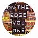 ON THE EDGE - VOLUME ONE - ON THE EDGE - VINYL RECORD - MR175642