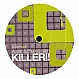 ADAMSKI - KILLER (2006 REMIX) - LUXA FLEX - VINYL RECORD - MR177092