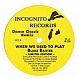 BLAKE BAXTER - WHEN WE USED TO PLAY / WORK - INCOGNITO - VINYL RECORD - MR178