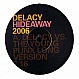 DE'LACY - HIDEAWAY (2006 REMIXES) - VOCAL BIZZ - VINYL RECORD - MR179772