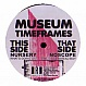 MUSEUM - TIMEFRAMES - ROGUE STATE 1 - VINYL RECORD - MR180176