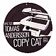 TOMAS ANDERSSON - COPY CAT - BPITCH CONTROL - VINYL RECORD - MR181119