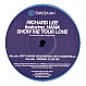 RICHARD LEE FEATURING HANA - SHOW ME YOUR LOVE - SLAB OF WAX - VINYL RECORD - MR181198
