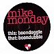 MIKE MONDAY - BOONDOGGLE - PLAYTIME - VINYL RECORD - MR183231