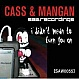 CASS & MANGAN - I DIDN'T MEAN TO TURN YOU ON - SAW - VINYL RECORD - MR186628