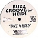 BUZZ GROOVE FT HEIDI - TAKE A HOLD - UNIT FIVE - VINYL RECORD - MR19080