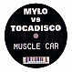 MYLO VS TOCADISCO - MUSCLE CAR (TOCADISCO REMIX) - WHITE - VINYL RECORD - MR192747