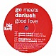 GC MEETS DARIUSH - GOOD LOVE - BIG LOVE - VINYL RECORD - MR193576