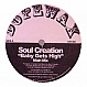 SOUL CREATION - BABY GET'S HIGH - DOPE WAX - VINYL RECORD - MR194227