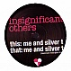 INSIGNIFICANT OTHERS - ME AND SILVER T - PLAYTIME - VINYL RECORD - MR195677