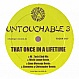 UNTOUCHABLE 3 - THAT ONCE IN A LIFETIME - TIGER - VINYL RECORD - MR197528