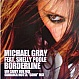 MICHAEL GRAY FEAT. SHELLY POOLE - BORDERLINE (DISC 2) - EYE INDUSTRIES - VINYL RECORD - MR198548