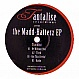 TANTALISE RECORDINGS PRESENTS - THE MADD-HATTERZ EP - TANTALISE RECORDINGS - VINYL RECORD - MR199805