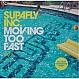 SUPAFLY INC. - MOVING TOO FAST - DATA - VINYL RECORD - MR199877
