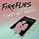 FIREFLIES FT ALEXANDRA PRINCE - I CAN'T GET ENOUGH - DATA - VINYL RECORD - MR200109