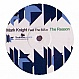 MARK KNIGHT FEATURING THE B.B.N - THE REASON - TOOLROOM - VINYL RECORD - MR200171