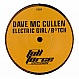 DAVE MC CULLEN - BITCH / ELECTRIC GIRL - FULL FORCE SESSION - VINYL RECORD - MR202904