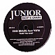 ZOO BRAZIL FEAT. YOTA - MAKE YOUR MINE - JUNIOR BOYS OWN - VINYL RECORD - MR203408
