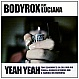 BODYROX - YEAH YEAH (REMIXES) (DISC 2) - EYE INDUSTRIES - VINYL RECORD - MR204219