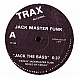 FARLEY JACKMASTER FUNK - JACK THE BASS / LOVE CAN'T TURN AROUND - TRAX - VINYL RECORD - MR205124