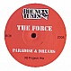 THE FORCE - PARADISE & DREAMS - BOUNCIN TUNES - VINYL RECORD - MR206367