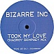 BIZARRE INC - TOOK MY LOVE (2006 REMIX) - BIZARRE - VINYL RECORD - MR215615