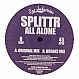SPLITTR - ALL ALONE - EYE INDUSTRIES - VINYL RECORD - MR215901