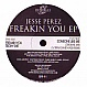 JESSE PEREZ - FREAKIN YOU EP - BEHOLD - VINYL RECORD - MR216505