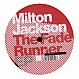MILTON JACKSON - THE FADE RUNNER EP - URBAN TORQUE - VINYL RECORD - MR217016