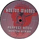 HOXTON WHORES - PERFECT BITCH - HOXTON WHORES  - VINYL RECORD - MR218867
