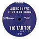 LUDOVIC B & YVES - ATTACK OF THE FREEBIRD - TIC TAC TOE - VINYL RECORD - MR219414
