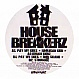HOUSE BREAKERZ - PAY MY DUES - ATLANTIC JAXX - VINYL RECORD - MR221635