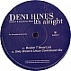 DENI HINES - IT'S ALRIGHT - MUSHROOM - VINYL RECORD - MR22257
