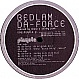 BEDLAM - DA FORCE (REMIXES) - PLAYOLA - VINYL RECORD - MR22327