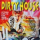 VARIOUS ARTISTS - DIRTY HOUSE - HIGH ON RHYTHM - VINYL RECORD - MR228255