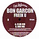 BON GARCON - FREEK U - EYE INDUSTRIES - VINYL RECORD - MR229385