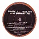 PASCAL ROLAY & FRIENDS - FRIENDS EP - STOMPER - VINYL RECORD - MR229927