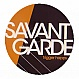 SAVANT GARDE - TRIGGER HAPPY - DEFINITIVE RECORDINGS - VINYL RECORD - MR230922
