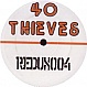 40 THIEVES - 40 THIEVES EP - REDUX - VINYL RECORD - MR236856