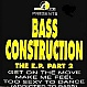 BASS CONSTRUCTION - THE EP PART 2 - ELICIT - VINYL RECORD - MR25069