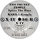 TWO PHUNKY PEOPLE - SPACE THE BASE - X-IT - VINYL RECORD - MR25307