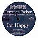 TERRENCE PARKER FEAT. BISHOP EDMUND GRIFFIN SR - I'M HAPPY (RON CARROLL REMIXES) - SUPERB - VINYL RECORD - MR260396