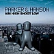 PARKER & HANSON - AIM HIGH SHOOT LOW - MAELSTROM - VINYL RECORD - MR261165